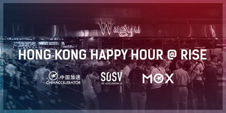 4th Annual Chinaccelerator & MOX Hong Kong Happy Hour @RISE 2019 tickets