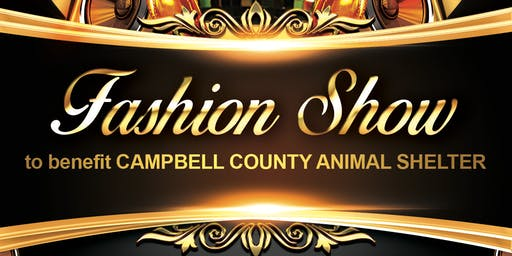Fashion Show to Benefit Campbell County Animal Shelter