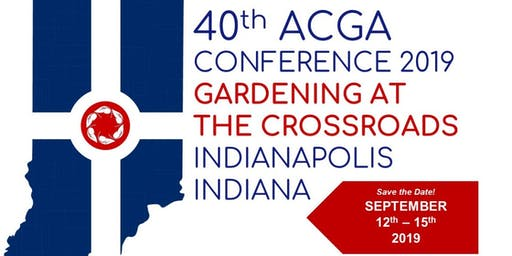 40 th ACGA Annual Conference 2019- Indianapolis, IN