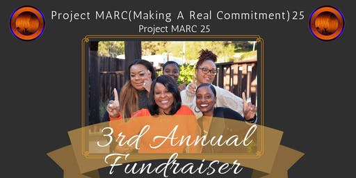 3rd Annual Fundraiser for Project MARC (Making A Real Commitment) 25