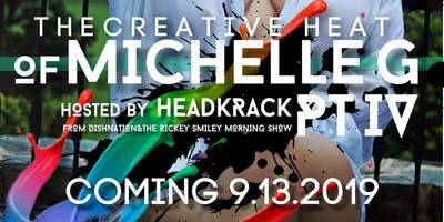 The Creative Heat of Michelle G pt 4