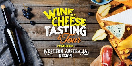 Wine and Cheese Tasting and Tour featuring Western Australian Region tickets