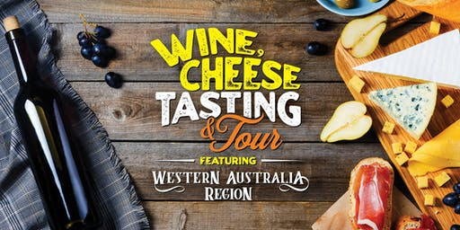 Wine and Cheese Tasting and Tour featuring Western Australian Region