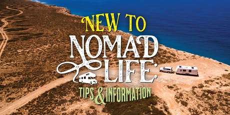 New to Nomad Life - Tips and Information tickets