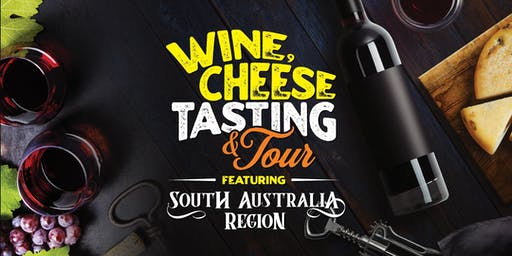 Wine and Cheese Tasting and Tour featuring South Australian Region