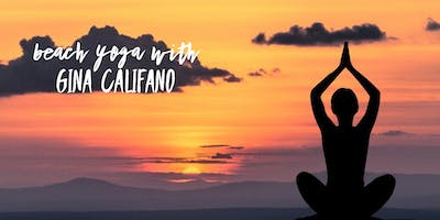AUGUST Sunset Beach Yoga with Gina Califano, ERYT