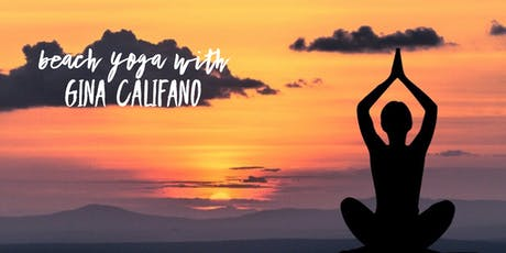 AUGUST Sunset Beach Yoga with Gina Califano, ERYT tickets