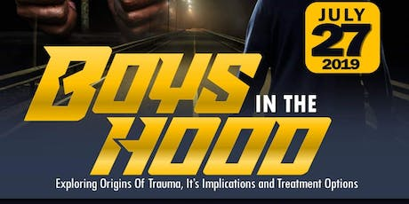 Boyz in the Hood: Exploring Origins of Trauma and its Implications tickets
