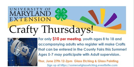 Somerset 4-H Crafty Thursday June 27, 2019 12-2pm GLASS ETCHING & GLASS PAINTING tickets