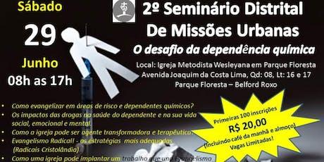 2° Seminário Distrital de Missões Urbanas ingressos