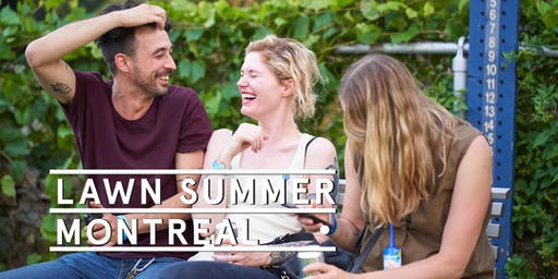 Montreal Pop Up - Social Tickets @ Lawn Summer Nights