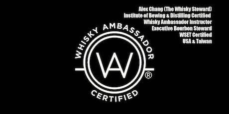 Whisky Ambassador Certification & Master Tasting (PHL) tickets
