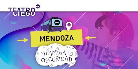 MI AMIGA LA OSCURIDAD - TEATRO CIEGO EN MENDOZA (JUNIO) entradas