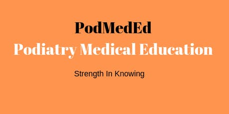 PodMedEd - Clinical Management of Fractures and Common Foot Conditions tickets