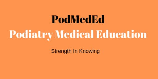 PodMedEd - Clinical Management of Fractures and Common Foot Conditions