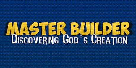MASTER BUILDER VACATION BIBLE SCHOOL  tickets