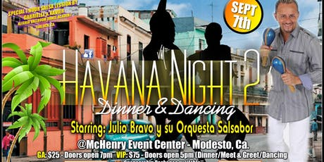 Havana Night 2 Feat. Julio Bravo  y su Orquesta Salsabor tickets