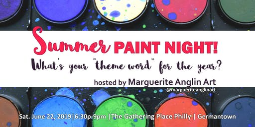 Summer PAINT NIGHT: What's Your Theme Word?