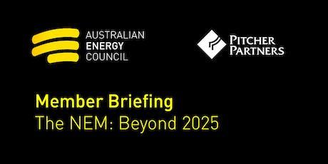 Member Briefing - The NEM: Beyond 2025 tickets