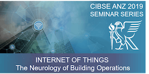 CIBSE VIC | IoT – The Neurology of Building Operations