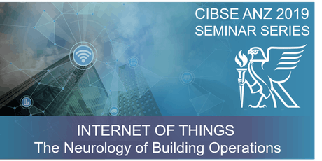 CIBSE VIC | IoT – The Neurology of Building Operations tickets