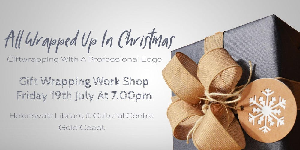 30c6bfe3c Christmas In July Gift Wrapping Workshop Tickets