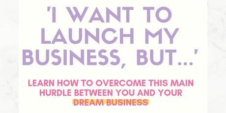 "Breakfast and Learn: 'I Want to Start My Business but...""  tickets"