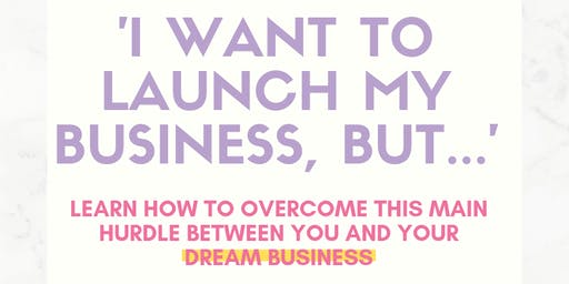 Breakfast and Learn: 'I Want to Start My Business but...""