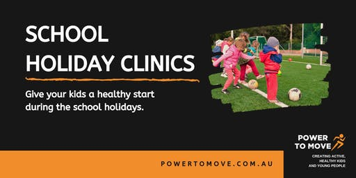 Power to Move School Holiday Clinic