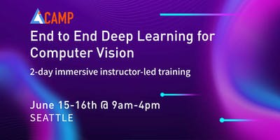 AICamp Workshop -  End to End Deep Learning for Computer Vision