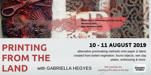 PRINTING FROM THE LAND - Gabriella Hegyes
