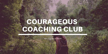 Courageous Coaching Club Session #1 tickets