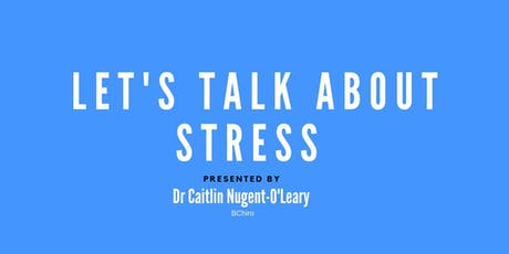 Let's Talk About Stress  tickets