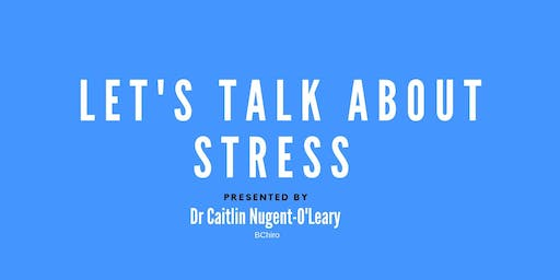 Let's Talk About Stress