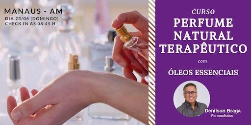 Perfume Natural Terapêutico - CURSO Manaus/AM
