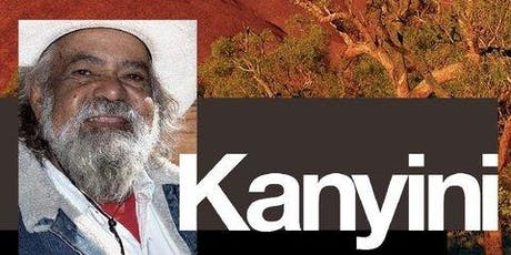 Film screening Kanyini -NAIDOC Week event tickets
