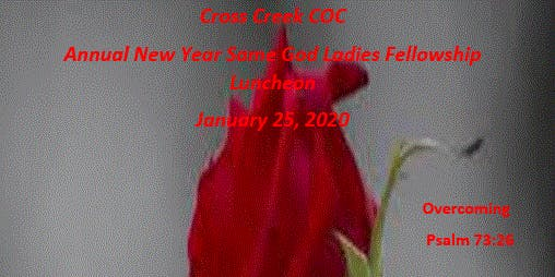 New Year Same God Annual Ladies Fellowship Luncheon 2020