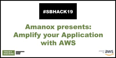 Amanox presents: Amplify your Application with AWS