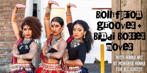 Bollyfusion Grooves + Bindi Bosses Moves: Dance Workshop with FREE Henna Art