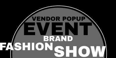 Vendor Popup - Brand Fashion Show