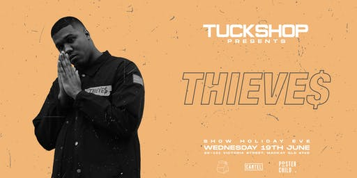 Tuckshop Show Holiday ft. Thieves (USA)