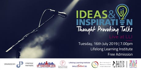 Ideas & Inspiration: Live at LLI (July 2019) tickets
