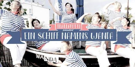 Ein Schiff namens Wanda - eine musikalische Krimikomödie tickets