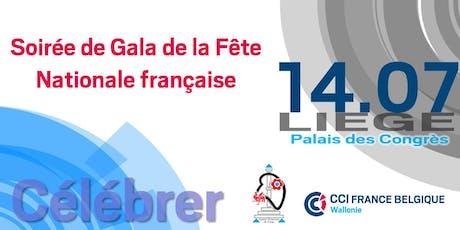14.07 - Fête Nationale Française - Soirée de Gala - Palais des Congrès de Liège billets
