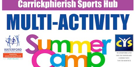 Carrickphierish Sports Hub - 2019 Multi-Activity Summer Camp for 9 - 15 yr olds tickets