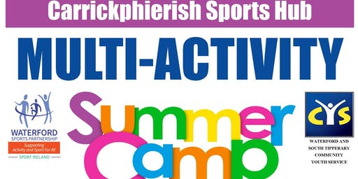 Carrickphierish Sports Hub - 2019 Multi-Activity Summer Camp for 9 - 15 yr olds