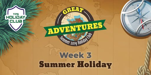 Holiday Club Summer 2019 - Week Three