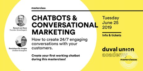 Masterclass: Chatbots & Conversational Marketing - 25.06.2019 tickets