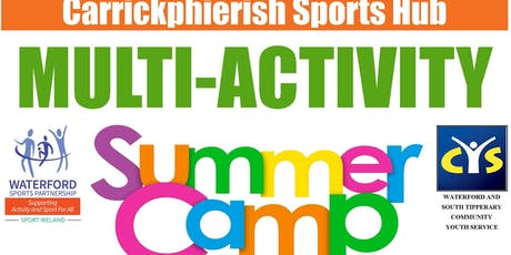 Carrickphierish Sports Hub - 2019 Multi-Activity Summer Camp for 4 - 8 yr olds tickets