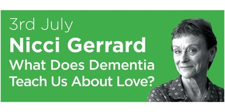 Primrose Hill Lectures 2019: Nicci Gerrard on What Dementia Teaches Us about Love tickets